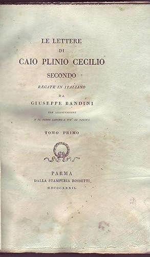 Le lettere di Caio Plinio Cecilio recate in italiano da Giuseppe Bandini con illustrazioni e il ...