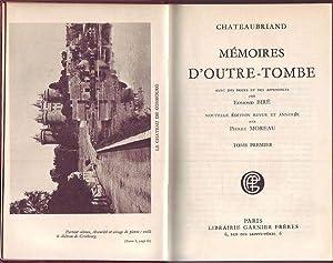 Mémoires d'outre-tombe avec des notes et des appendices par Edmond Biré. ...