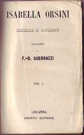 Isabella Orsini: Guerrazzi Domenico Francesco