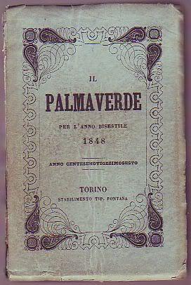 Il Palmaverde per l'anno bisestile 1848 anno centesimovigesimosesto