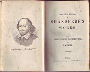 Complete edition of Shakespeare works with thirty-seven illustrations and memoir