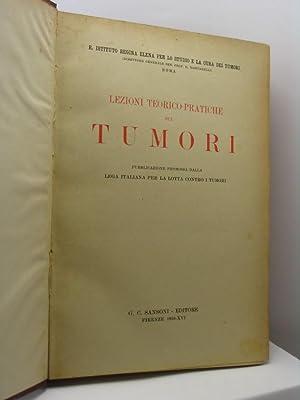 Lezioni teorico-pratiche sui tumori: Gentili Gaetano - Lotti Giovanni (a cura)