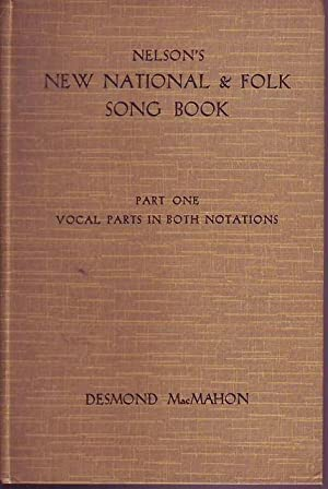 Nelson's New national and folk song book part I and II