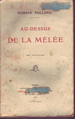 Au-Dessus de la Melee: Rolland Romain