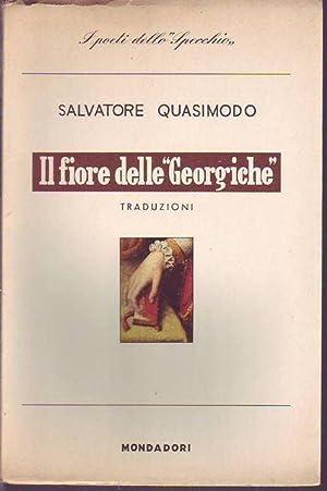 Il fiore delle Georgiche traduzioni: Quasimodo Salvatore