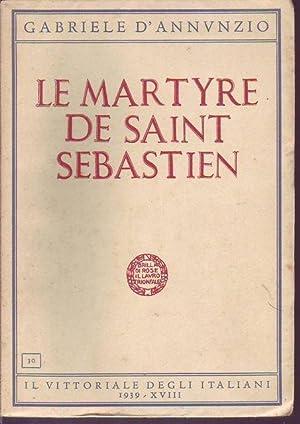 Le martyre de Saint Sebastien: d'Annunzio Gabriele