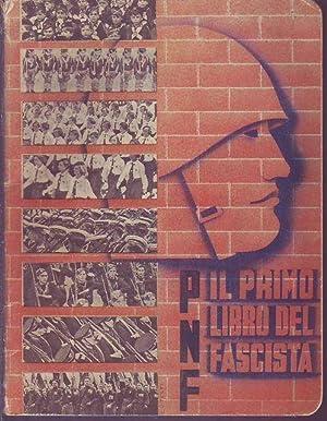 P.N.F. Il primo libro del fascista
