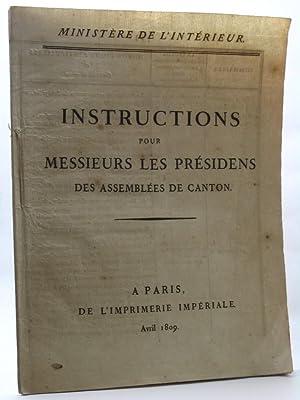 Instructions pour messieurs les presidens des assemblees de canton