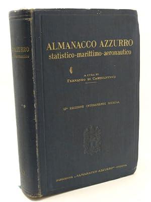 Almanacco azzurro statistico-marittimo-aeronautico annuario italiano generale di marina e d'...