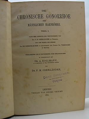Die chronische gonorrhoe der mannlichen harnrohre theil I, II, III: Kollmann A. - Oberlander F.M.