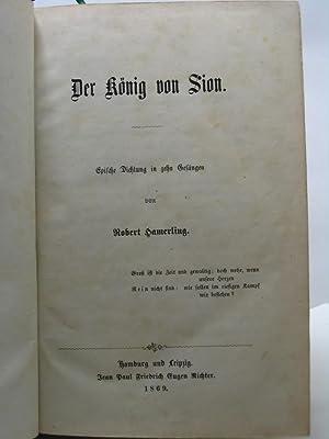 Der Konig von Sion epische dichtung in zehn gesangen von Robert Hamerling: Hamerling Robert
