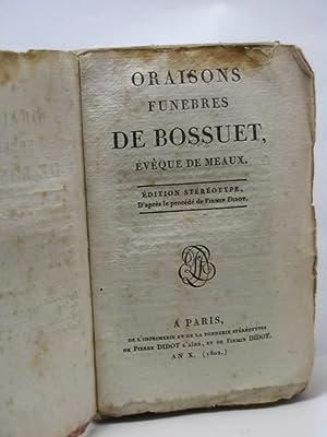 Oraisons funebres de Bossuet eveque de meaux: Bossuet