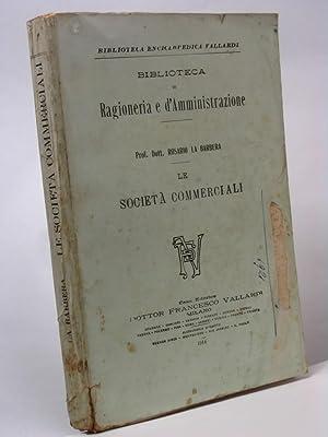 Le società commerciali - Biblioteca di Ragioneria e d'Amministrazione: La Barbera ...