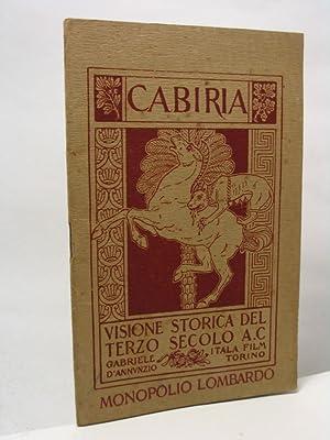 Cabiria visione storica del terzo secolo a.C. Gabriele d'Annunzio Itala Film Torino Monopolio ...