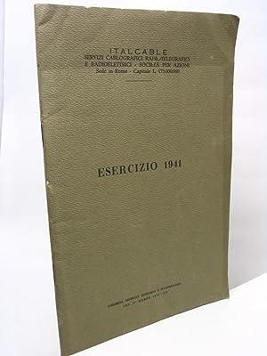 Esercizio 1941 - Italcable servizi cablografici radiotelegrafici