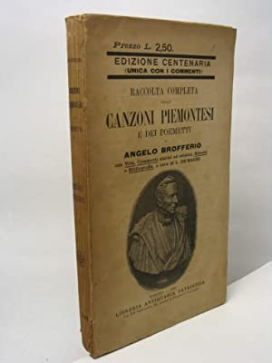 Raccolta completa delle canzoni piemontesi e dei poemetti di Angelo Brofferio: Brofferio Angelo