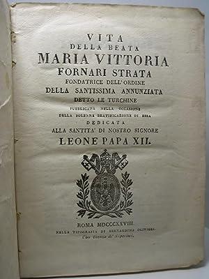 Vita della beata Maria Vittoria Fornari Strata fondatrice dell'ordine della Santissima ...