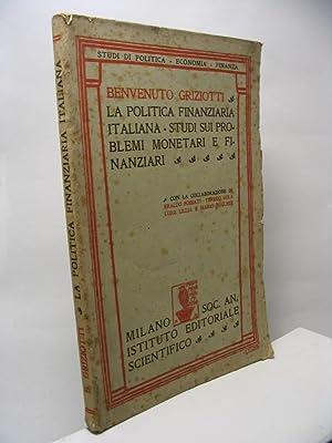 La politica finanziaria italiana studi sui problemi: Griziotti Benvenuto