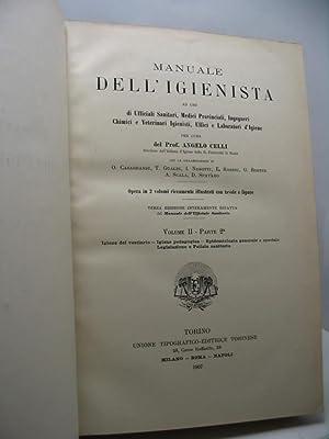 Manuale dell'igienista ad uso di ufficiali sanitari, medici provinciali, ingegneri chimici e ...