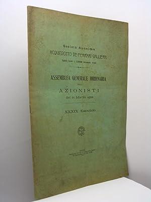 Assemblea generale ordinaria degli azionisti del 21 marzo 1922 XXXIX esercizio - Società ...
