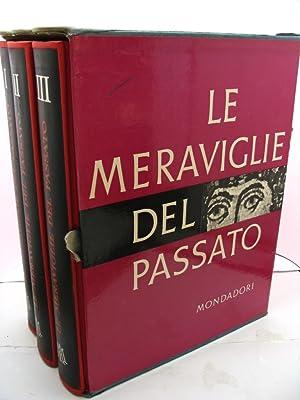 Le meraviglie del passato - volume I, II e III: Franco Fausto - Reggiori Ferdinando