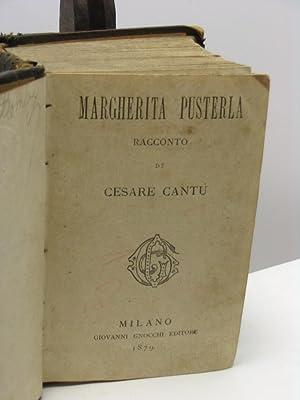 Margherita Pusterla racconto di Cesare Cantù: Cantù Cesare