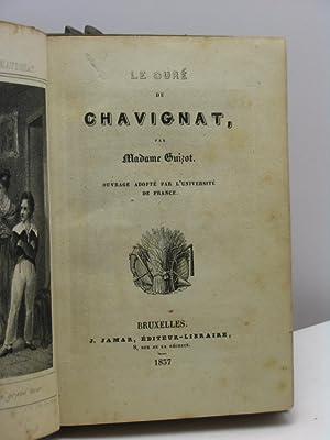 Le curé de Chavignat, par Madame Guizot: Guizet