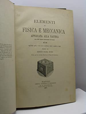 Elementi di fisica e meccanica applicata alla nautica - Parte prima: Russo Enrico Maria