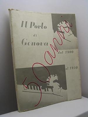 Il porto di Genova dal 1900 al 1950: AA.VV.