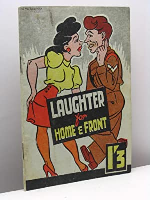 Laughter for Home and Front. A collection of cartoons and jokes with drawings by David McLoughlin...