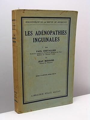 Les adénopathies inguinales: Chevallier Paul - Bernard Jean