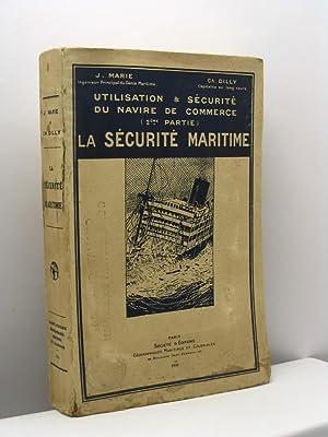 Utilisation & sécurité du navire de commerce (deuxième partie) La s&eacute...