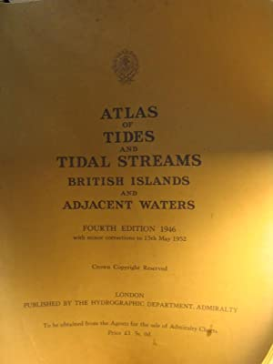 Atlas of tides and tidal streams British Islands and adjacent waters