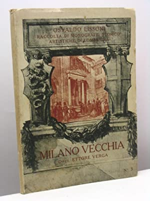Milano Vecchia: Lissoni Osvaldo