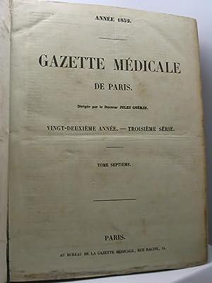 Gazette médicale de Paris, vingt-deuxième année, troisième série...