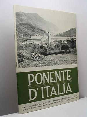 Ponente d'Italia. Rassegna trimestrale dell'attività Ligure-Piemontese, anno: AA.VV.