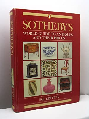 Sotheby's world guide to antiques and their prices. 1986 edition