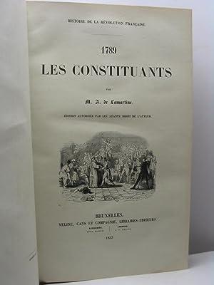 1789 les constituants par M. A. de Lamartine: De Lamartine A.