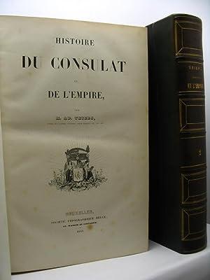 Histoire du Consulat et de l'Empire, par M. Ad. Thiers: Thiers M. Ad.