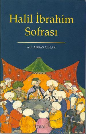 Halil Ibrahim sofrasi. Yemek, yiyecek ve icecek: CINAR, ALI ABBAS