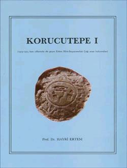 Korucutepe 1. (1973-1975 kazi yillarinda ele gecen: ERTEM, HAYRI