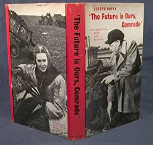 FUTURE IS OURS, COMRADE: KOSINSKI, JERZY