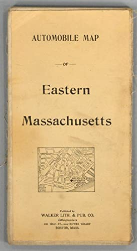 AUTOMOBILE MAP OF EASTERN MASSACHUSETTS: WALKER LITHOGRAPH AND