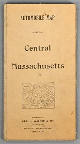 AUTOMOBILE MAP OF CENTRAL MASSACHUSETTS: WALKER LITHOGRAPH AND