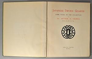 JAPANESE SWORD GUARDS Some Tsuba in the Collection of Sir Arthur H. C.: CHURCH, Arthur H.