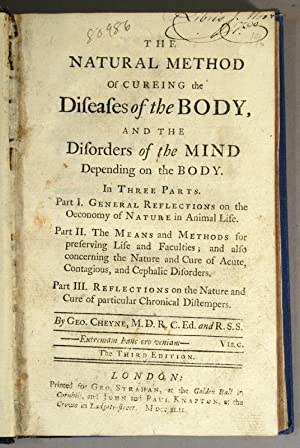 NATURAL METHOD OF CUREING THE DISEASES OF THE BODY, AND THE: CHEYNE, George