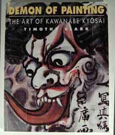 DEMON OF PAINTING: THE ART OF KAWANABE: CLARK, Timothy