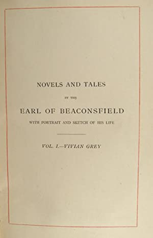 NOVELS AND TALES BY THE EARL OF BEACONSFIELD, 11 VOLUMES: DISRAELI, Benjamin