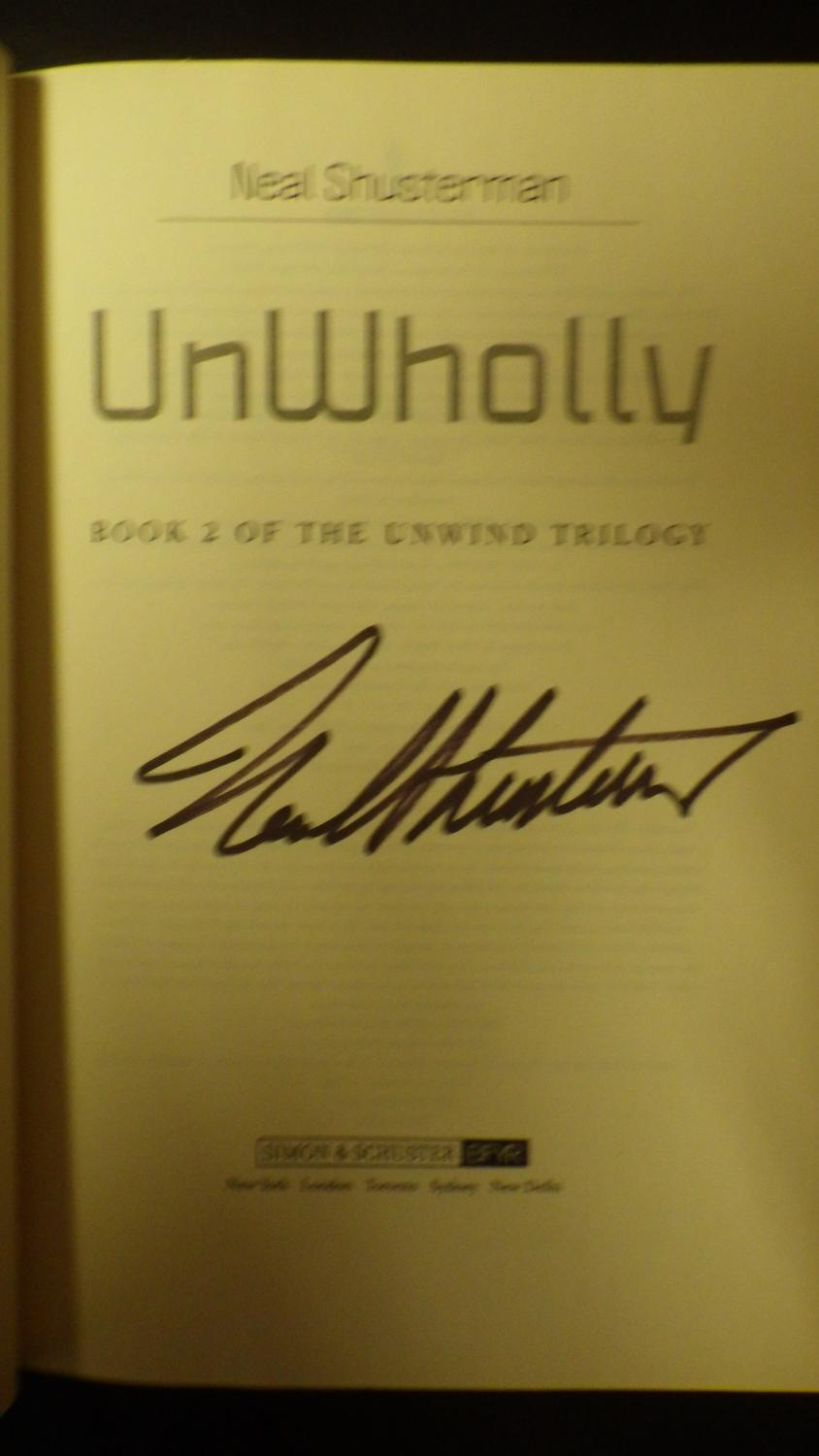 Unwholly: Book 2 Of The Unwind Trilogy Signed, Thanks To Connor,