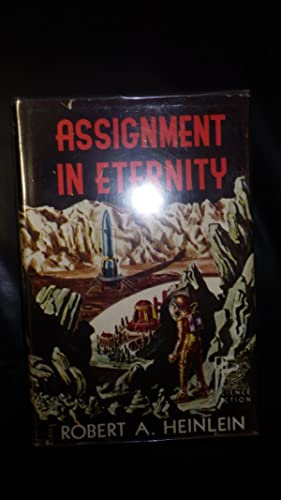 Assignment in Eternity ,Four Long Science Fiction: HEINLEIN, Robert A.